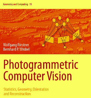 Photogrammetric Computer Vision -- Statistics, Geometry, and